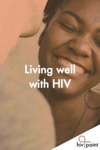 Cover of brochure titled Living Well with HIV. In the picture a woman is smiling happily.