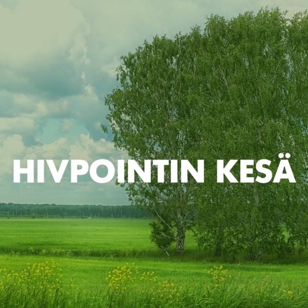 Kuvassa kesämaisema ja edessä teksti Hivpointin kesä. Tietoa siitä, miten hiv-testaus, nettineuvonta, chat ja hiv-puhelinneuvonta toimivat kesällä.