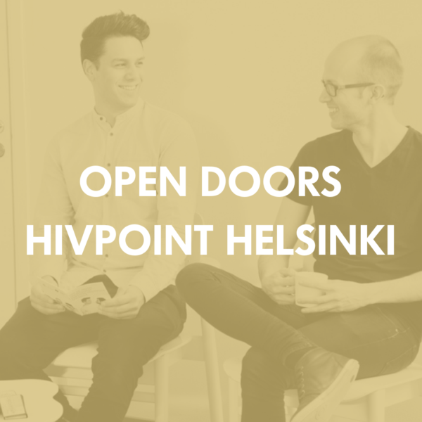 In the photo two young men chat at Hivpoint Helsinki. Text: Open doors Hivpoint Helsinki.