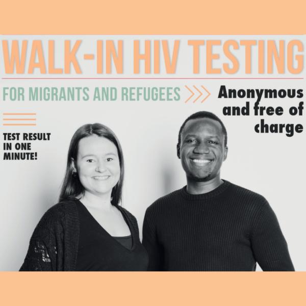 Kaksi hymyilevää ihmistä, kuvassa teksti KWalk in HIV testing for migrants and refugees.