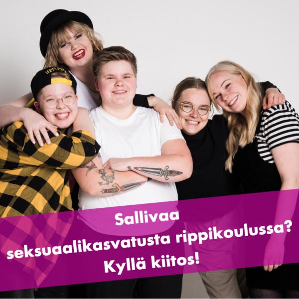 Kuvassa hymyileviä nuoria ja tekstiplanssi Sallivaa seksuaalikasvatusta rippikoulussa? Kyllä kiitos!