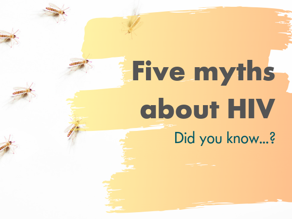 Five myths about hiv