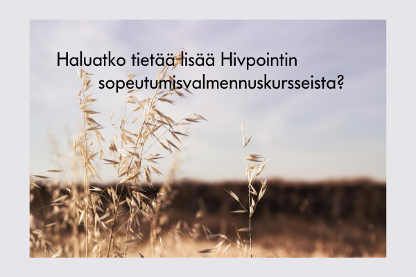 Do you want to know more about adaptation training courses -suomi