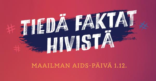 Tiedä faktat hivistä, Maailman aids-päivä 1.12. -teksti